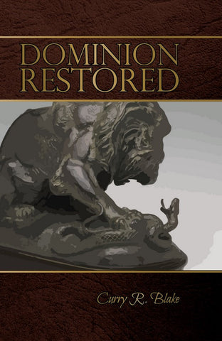 Dominion Restored By Curry Blake (Booklet)