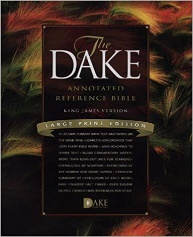 Dake Annotated Reference Bible KJV Large Print