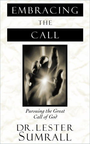 Embracing the Call - Lester Sumrall
