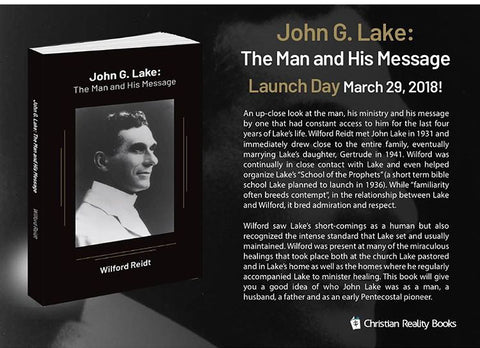 John G. Lake The Man & His Message PDF