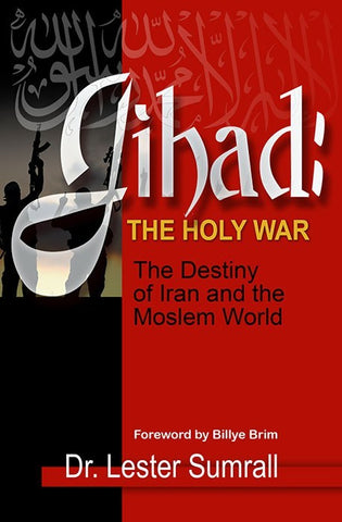Jihad: The Holy War - Lester Sumrall