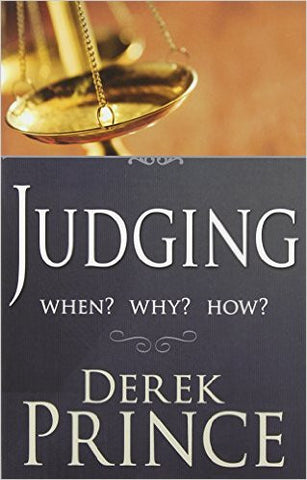 Judging When? Why? How? (Book)