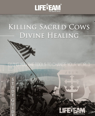 Killing Sacred Cows: Divine Healing (PDF + MP3)