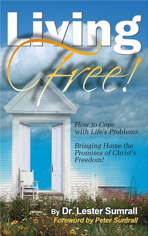 Living Free! - Lester Sumrall