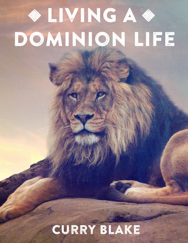 Living A Dominion Life - Manual