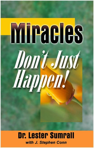 Miracles Don't Just Happen - Lester Sumrall