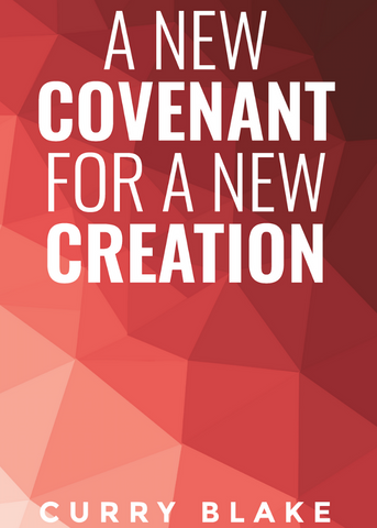 A New Covenant For A New Creation (PDF Download)