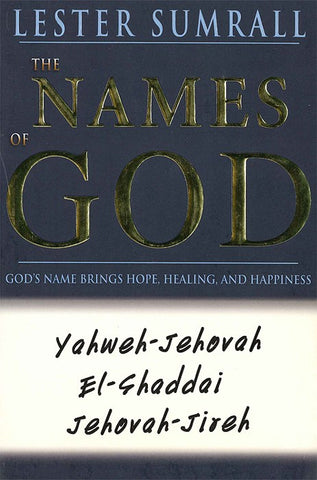 The Names of God - Lester Sumrall