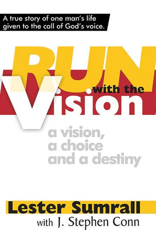 Run With the Vision - Lester Sumrall