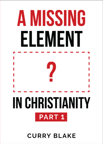 A Missing Element In Christianity: Part 1 (MP3 Download)