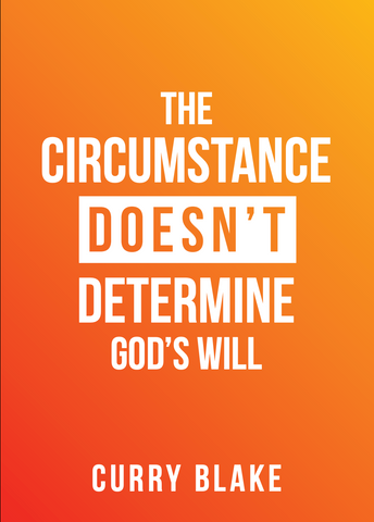 The Circumstance Doesn't Determine God's Will (Physical MP3 Disc)