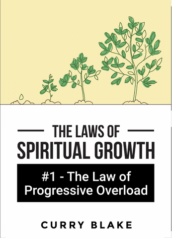 The Laws of Spiritual Growth: #1 The Law of Progressive Overload (MP3 Download)