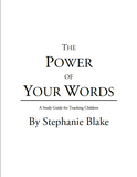 The Power of Your Words - PDF and Zip File (Children's Resource) By Stephanie Dove Blake