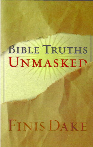 Bible Truths Unmasked (Book) - Finis Dake