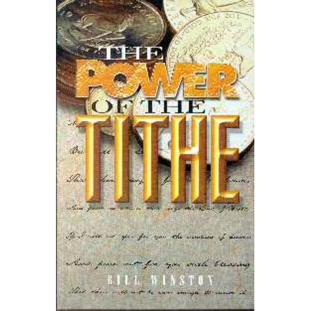 The Power of the Tithe By Bill Winston