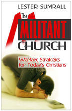 The Militant Church by Lester Sumrall