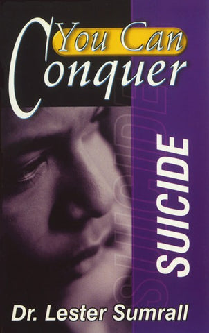 You Can Conquer Suicide