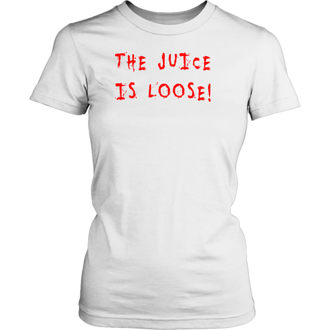 The Juice Is Loose Women's T-Shirt,Women's T-Shirts, Alliteration Apparel Clothing and Accessories