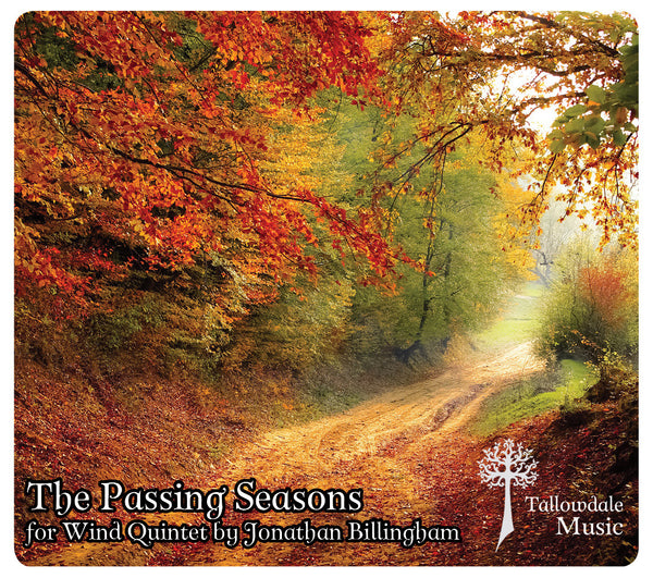 'The Passing Seasons' for Wind Quintet (Score & Parts)