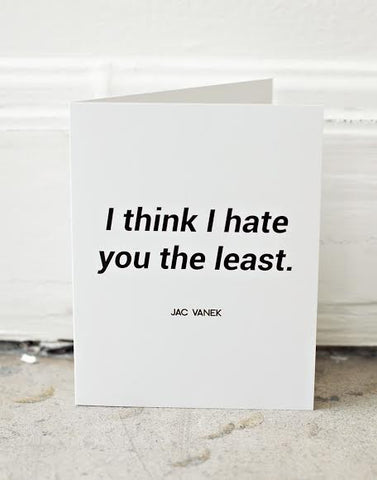 Hate You the Least