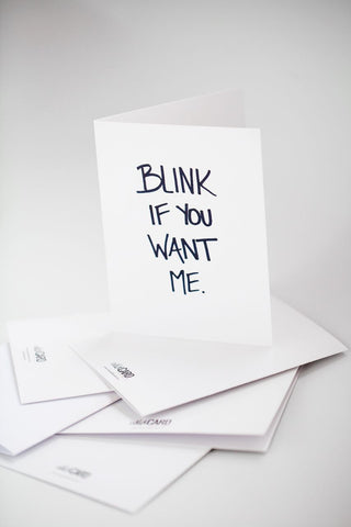 Blink if you want me Card