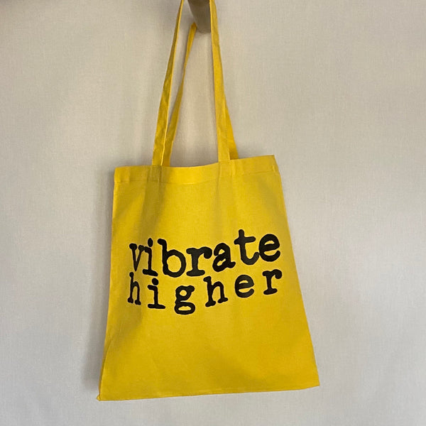 Vibrate Higher Tote Bag