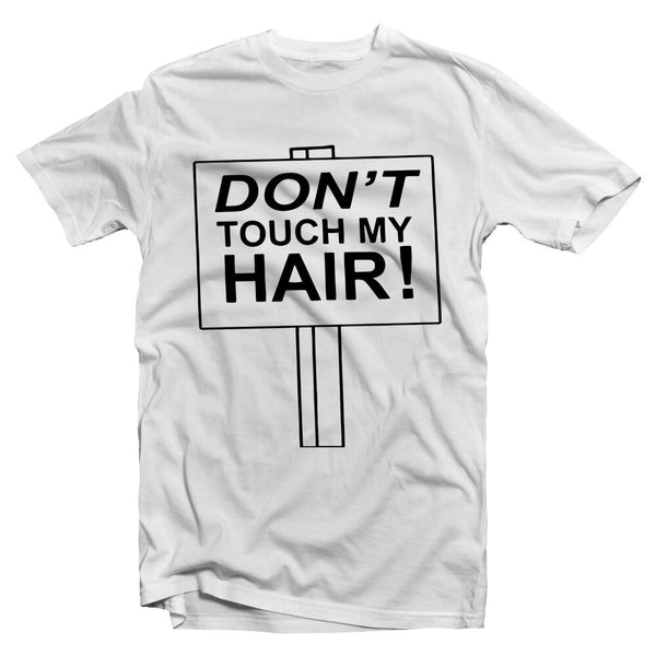 Don't Touch (white)