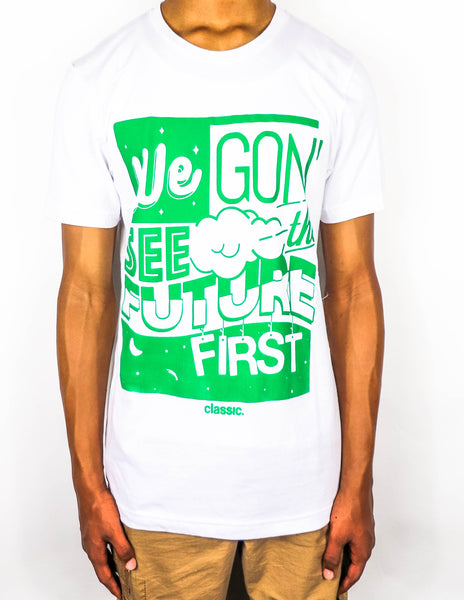 *New Arrival* We Gone See The Future First ⏩