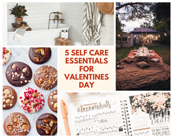 5 Self Care Essentials to Treat yourself to the Valentines Day you Deserve!