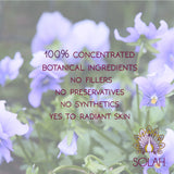 Pure concentrated natural botanical ingredients. No synthetics, toxins or fillers