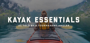 Kayak Essentials as Told by a Tournament Angler-Bison Coolers