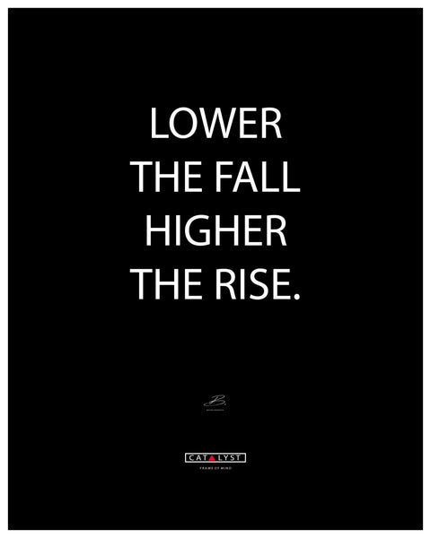 """Higher the Rise"""