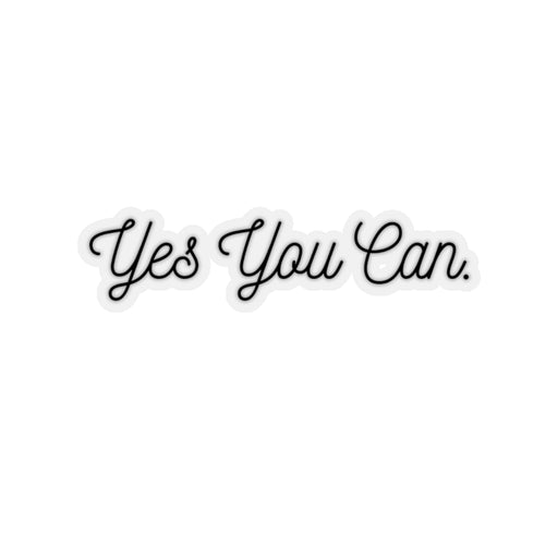 Stylish Planners Home Decor and Stylish Gifts - Yes You Can Sticker
