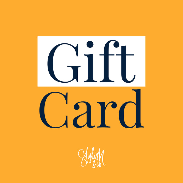 Digital Gift Card - Stylish & Co by Britt Mills