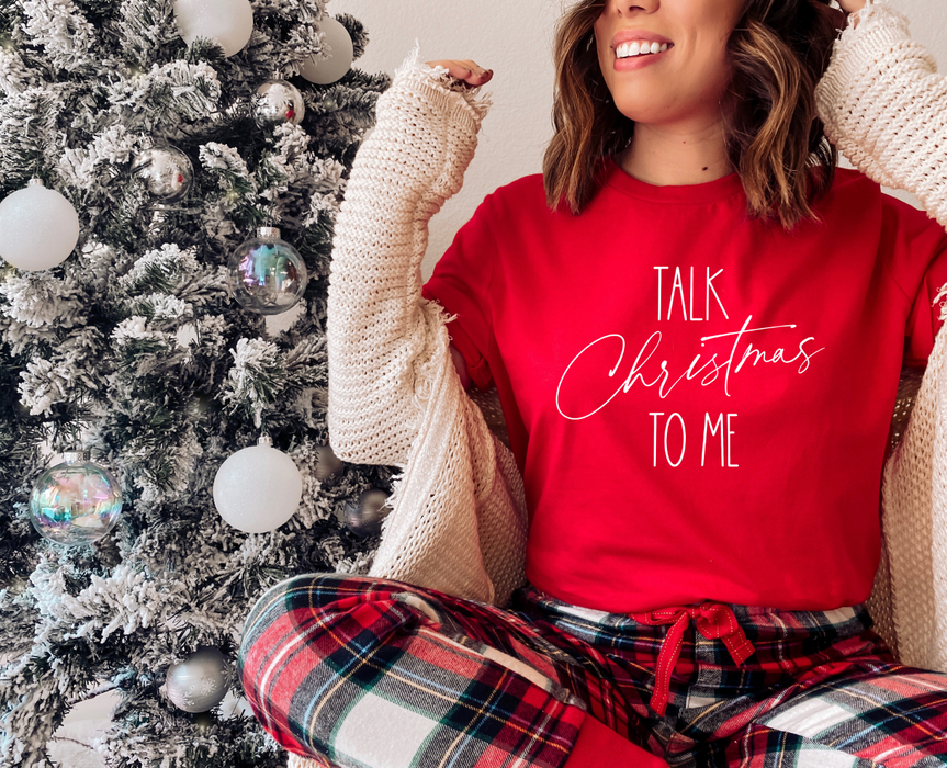 Stylish Planners Home Decor and Stylish Gifts - Talk Christmas To Me T-Shirt