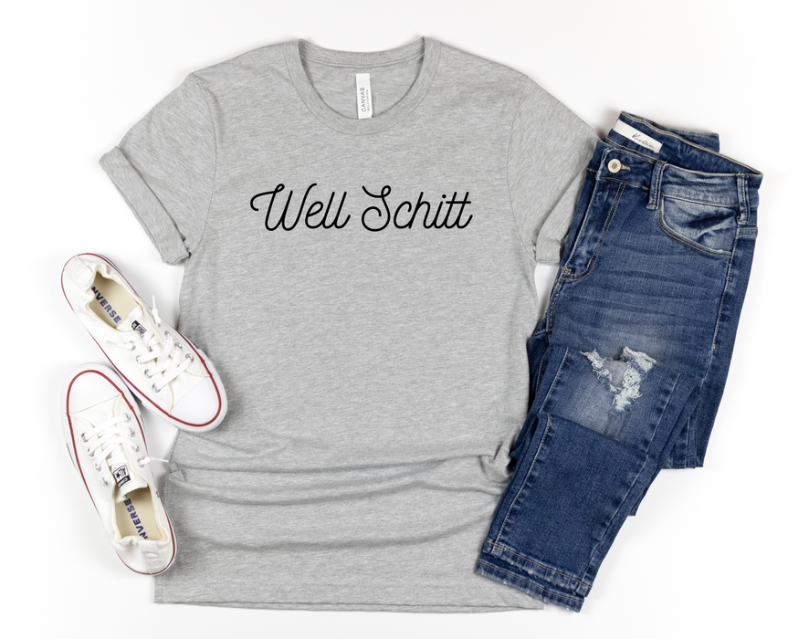 Stylish Planners Home Decor and Stylish Gifts - Well Schitt T-Shirt