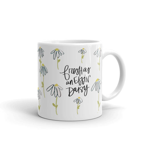 Stylish Planners Home Decor and Stylish Gifts - Fresh as an effin' daisy Mug