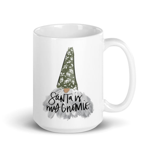 Stylish Planners Home Decor and Stylish Gifts - Santa is my Gnomie Mug