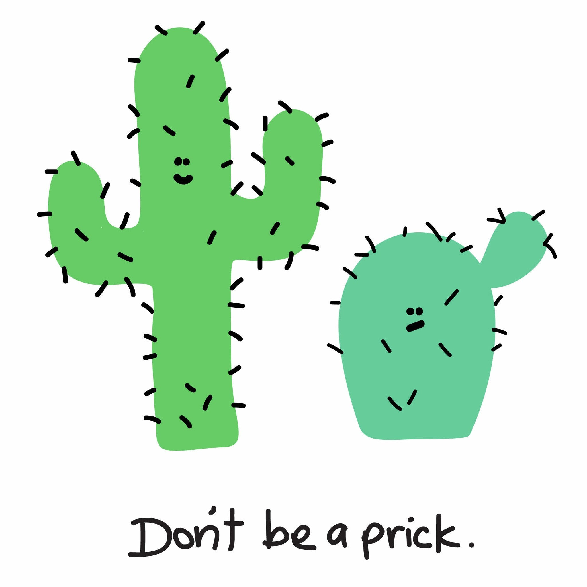 Dekor Studio Don't Be A Prick (Grn) Wall Print | Koop.co.nz
