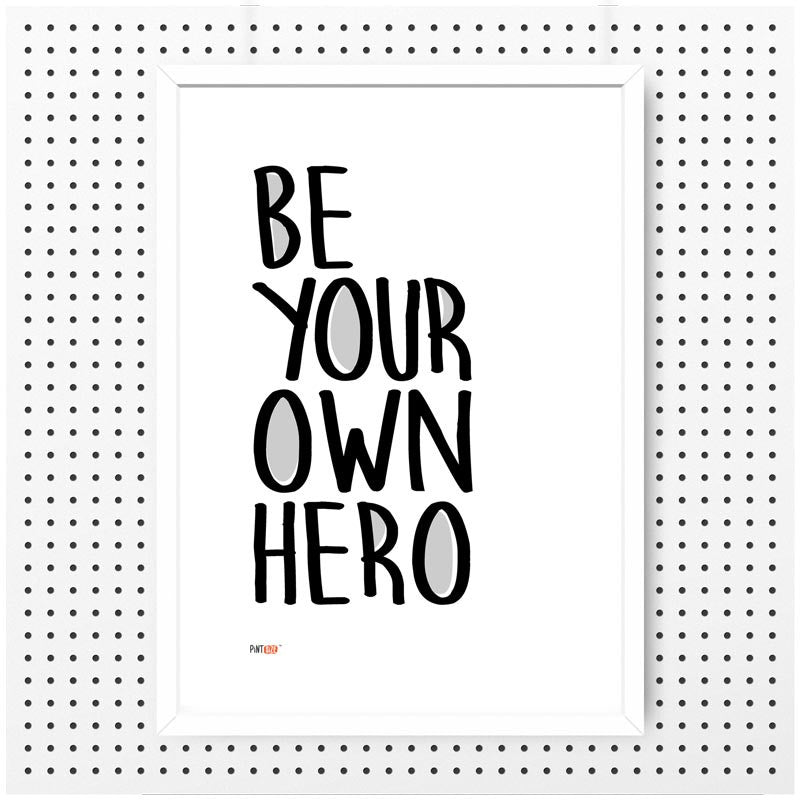 Pint Size Be Your Own Hero Wall Print | Koop.co.nz