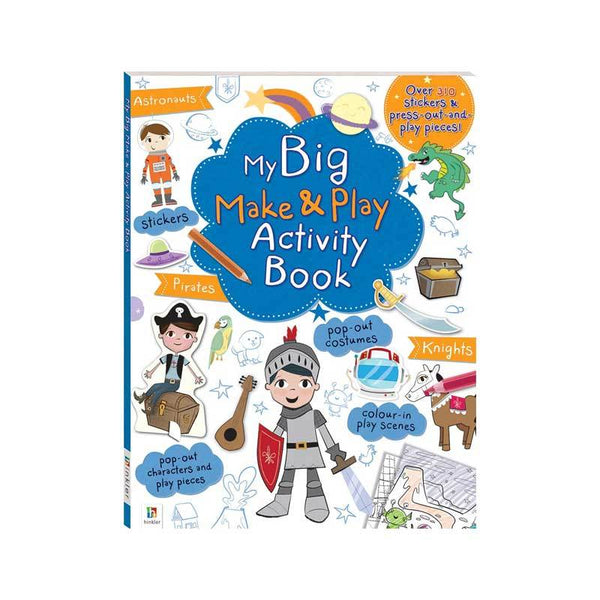 Hinkler My Big Make and Play Activity Book: Astronauts, Pirates and Knights | Koop.co.nz