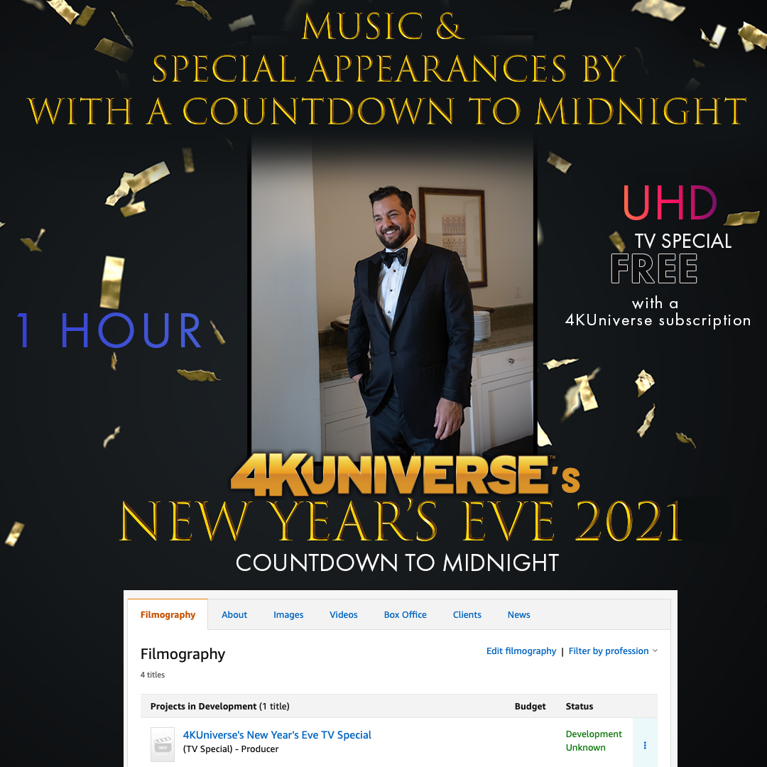 4KUniverse's NYE 2021 TV Special
