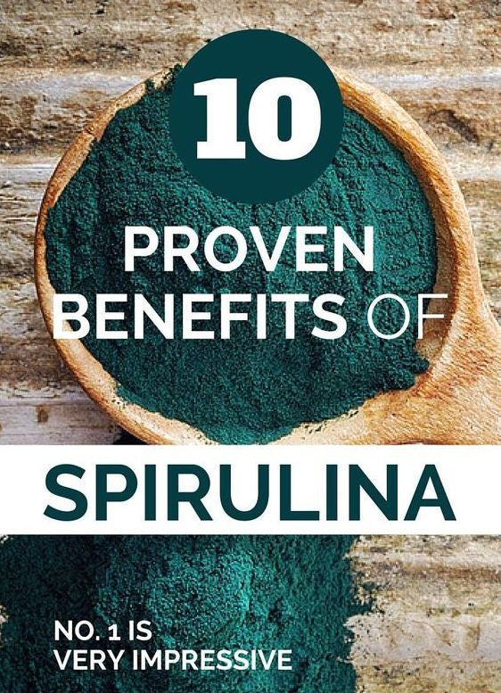 10 Proven Benefits of Spirulina