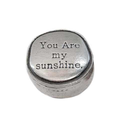 Crosby & Taylor You Are My Sunshine Tiny Pewter Sentiment Box Closed