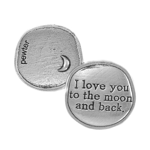 Crosby and Taylor I Love You to the Moon and Back Pewter Sentiment Coin - The Barrington Garage