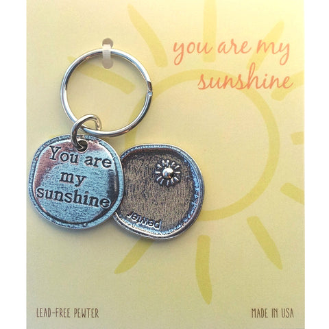 Crosby and Taylor You Are My Sunshine Pewter Sentiment Key Chain - The Barrington Garage