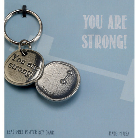 Crosby and Taylor You Are Strong! with Barbells Pewter Sentiment Key Chain - The Barrington Garage