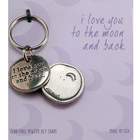 Crosby and Taylor I Love You to the Moon and Back Pewter Sentiment Key Chain