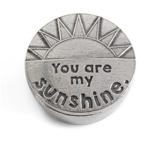 Crosby & Taylor You Are My Sunshine Tiny Pewter Sentiment Box