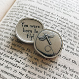 Crosby & Taylor Dragonfly You Were Born to Fly! Pewter Sentiment Coin